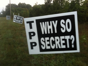 tpp why so secret? by Public Citizen (CC BY-NC-SA 2.0) https://flic.kr/p/daKbUD