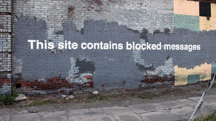 This site contains blocked messages by Banksy by Duncan Hull https://flic.kr/p/nDggUx (CC BY 2.0)