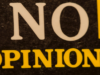 I have no opinions by Mark Morgan https://flic.kr/p/qsfTSp (CC BY 2.0)