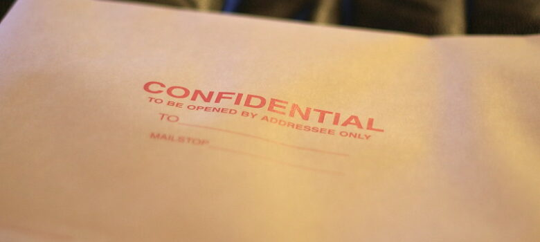 Confidential by Casey Marshall (CC BY 2.0) https://flic.kr/p/5MYYdr
