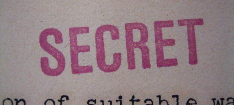 """""""SECRET"""" stamp by RestrictedData (CC BY 2.0) https://flic.kr/p/aCJZrf"""